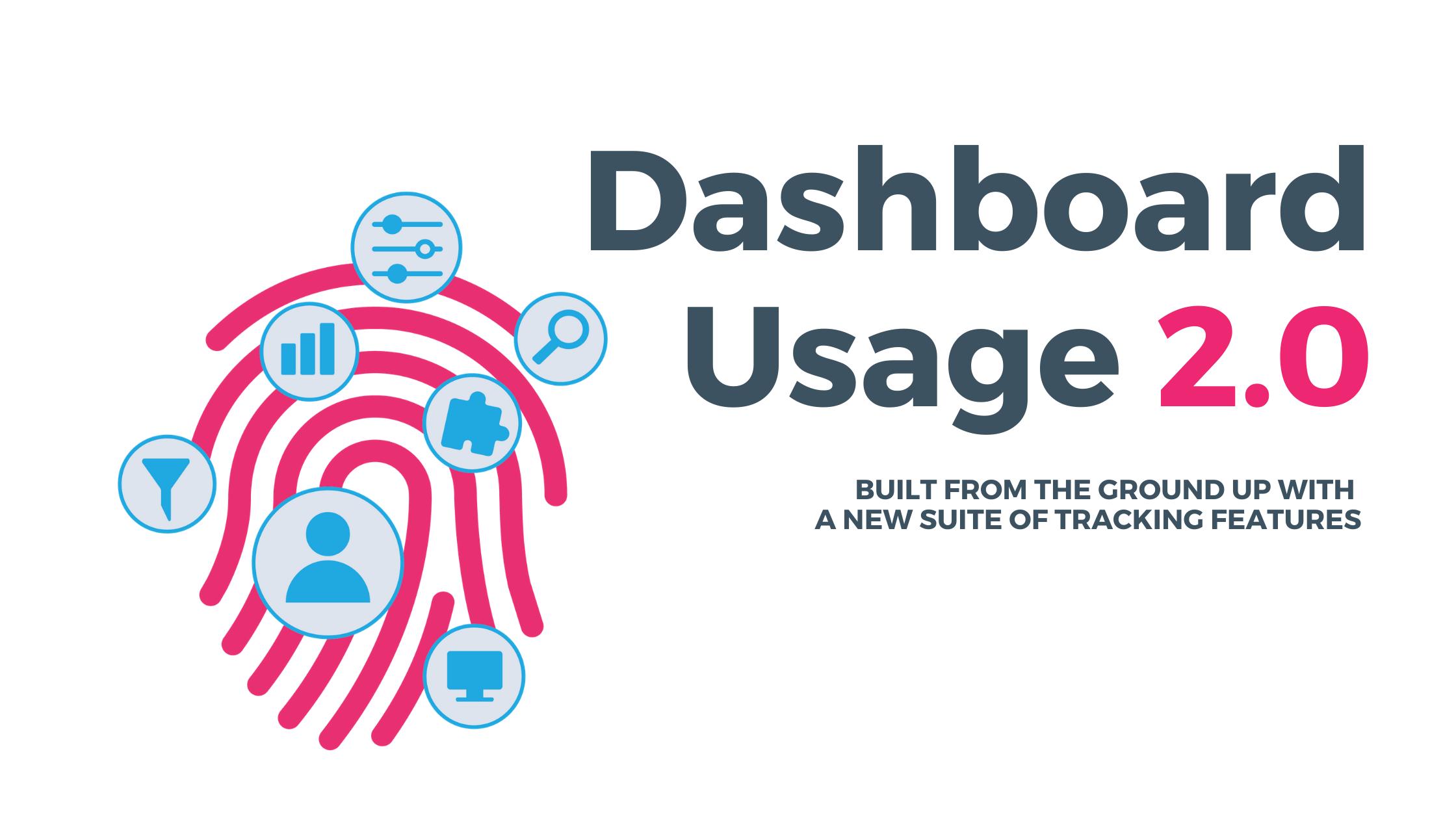 Dashboard Usage 2.0