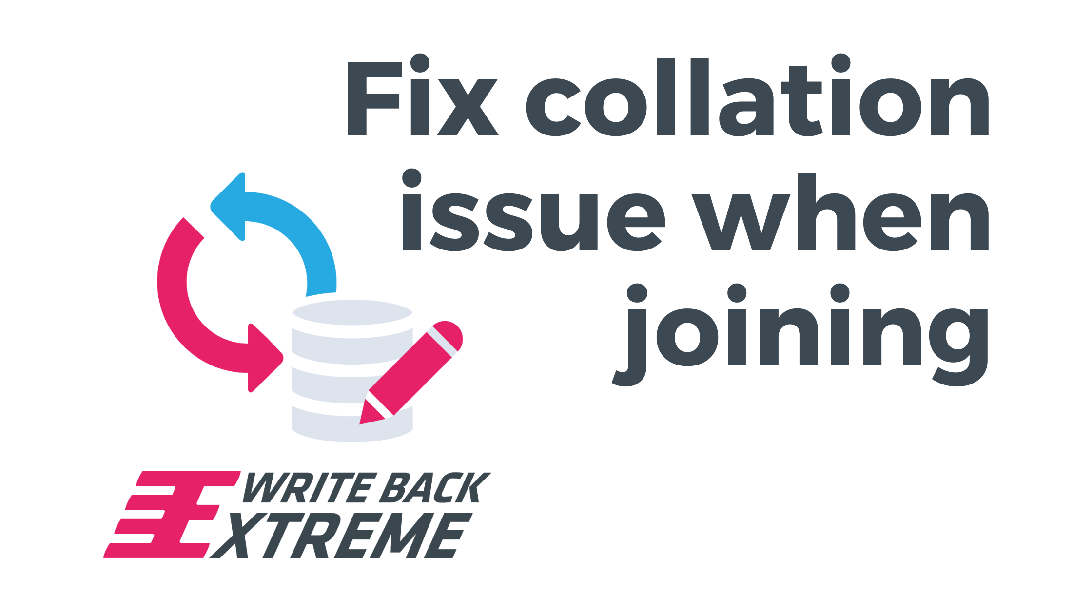WBE Fix collation when joining