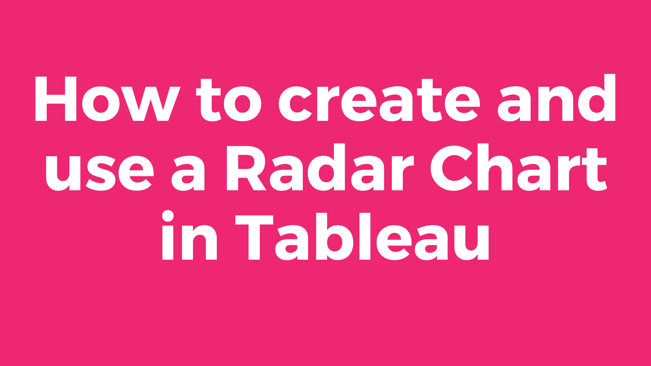 Radar Chart in Tableau