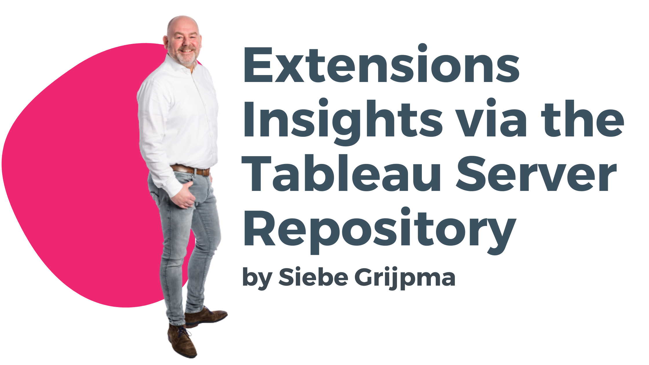Extensions Insights via the Tableau Server Repository by Siebe Grijpma